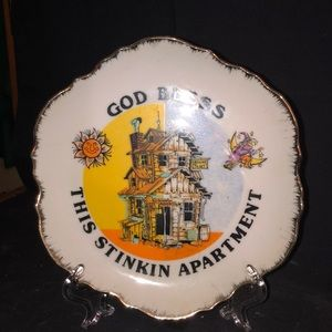 """""""GOD BLESS THIS STINKIN APARTMENT"""" Plate"""